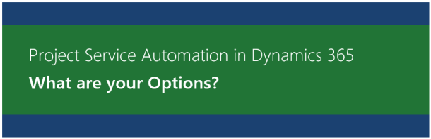 Project Service Automation in Dynamics 365