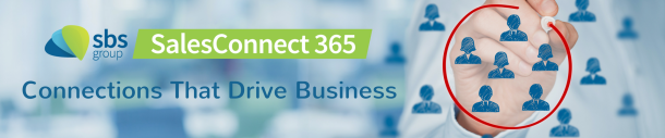 SBS Group SalesConnect 365 Connections that Drive Business
